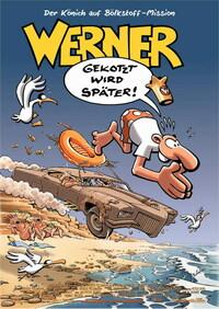 Bild Werner - Gekotzt wird später