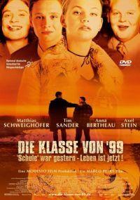 """Bild Die Klasse von '99 - """"Schule"""" war gestern, Leben ist jetzt!"""