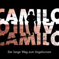 Bild Camilo - Der lange Weg zum Ungehorsam