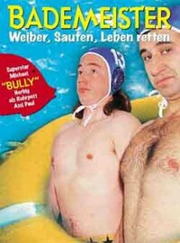 Bild Die Bademeister – Weiber, saufen, Leben retten