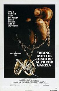 Bild Bring Me the Head of Alfredo Garcia