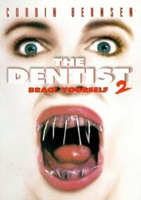 Bild The Dentist 2