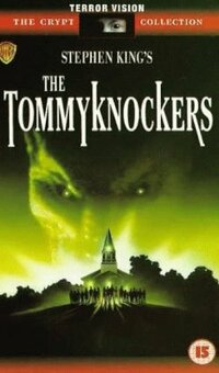 Bild The Tommyknockers