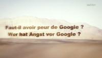 Bild Faut-il avoir peur de Google?