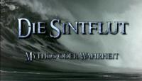Bild Die Sintflut - Mythos oder Wahrheit?