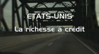 Bild Etats-Unis - La richesse à crédit