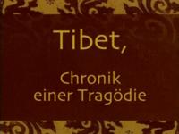 Imagen Tibet, Chronik einer Tragödie