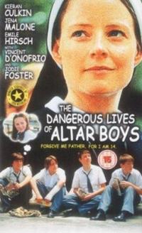 Bild The Dangerous Lives of Altar Boys
