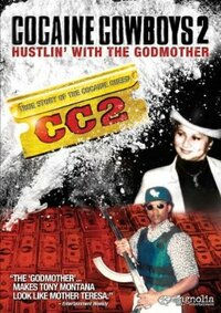 Bild Cocaine Cowboys 2: Hustlin' with the Godmother