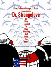 Bild Dr. Strangelove or: How I Learned to Stop Worrying and Love the Bomb