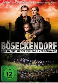 Bild Böseckendorf - Die Nacht in der ein Dorf verschwand