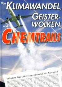 Bild Von Klimawandel, Geisterwolken und Chemtrails