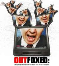 image Outfoxed: Rupert Murdoch's War on Journalism