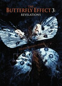 Bild The Butterfly Effect 3: Revelations