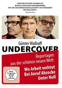 Bild Günter Wallraff Undercover: Wo Arbeit weh tut