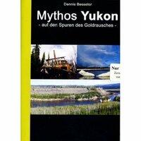 Bild Mythos Yukon - Auf den Spuren des Goldrausches