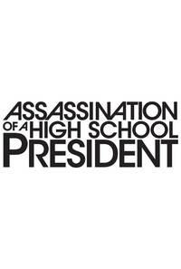 Bild Assassination of a High School President