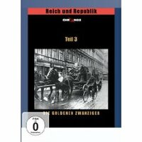 Bild Reich und Republik 3 - Die Goldenen Zwanziger
