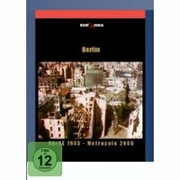 Bild Berlin - Ruine 1945 - Metropole 2000
