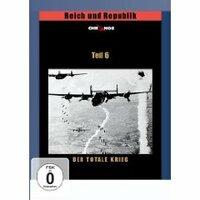Bild Reich und Republik 6 - Das Dritte Reich - Der Totale Krieg
