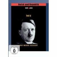 Bild Reich und Republik 5 - Das Dritte Reich - Das wahre Gesicht