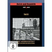 Bild Reich und Republik 9 - Die Nachkriegszeit - Wiedervereinigung