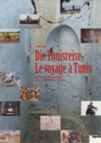 Bild Die Tunisreise