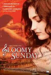 Bild Gloomy Sunday - Ein Lied von Liebe und Tod
