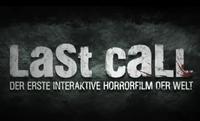 Bild Last Call - Der erste interaktive Horrorfilm der Welt