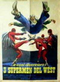 Bild ...e così divennero i 3 supermen del West