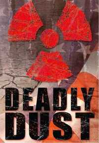 image Deadly Dust - Todesstaub