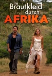 Bild Im Brautkleid durch Afrika