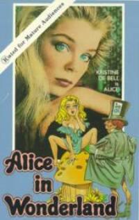 Bild Alice in Wonderland: An X-Rated Musical Fantasy
