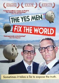 image The Yes Men Fix the World