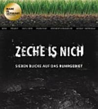 Bild Zeche is nich – Sieben Blicke auf das Ruhrgebiet 2010