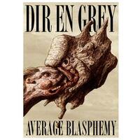 Bild ディル アン グレイ - Average Blasphemy