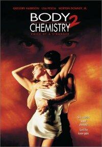 Bild Body Chemistry II: Voice of a Stranger