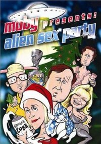 Bild Moby Presents: Alien Sex Party