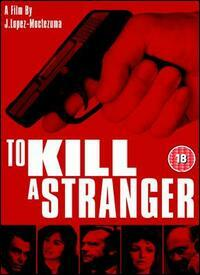 Bild To Kill a Stranger