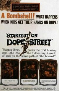 image Stakeout on Dope Street