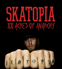 Bild Skatopia: 88 Acres of Anarchy