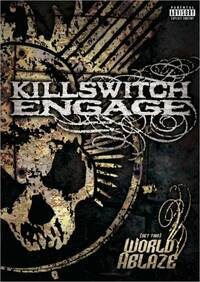 Bild Killswitch Engage - (Set This) World Ablaze