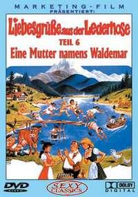 Bild Liebesgrüße aus der Lederhose 6: Eine Mutter namens Waldemar