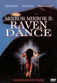 Bild Mirror, Mirror 2: Raven Dance