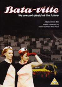 Bild Bata-ville: We Are Not Afraid of the Future