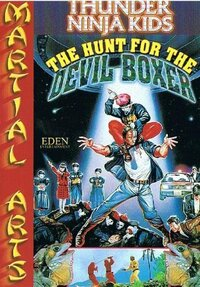 image Thunder Ninja Kids: The Hunt for the Devil Boxer