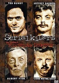 image Serial Killers: The Real Life Hannibal Lecters