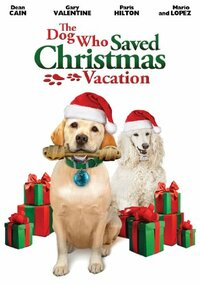 Bild The Dog Who Saved Christmas Vacation