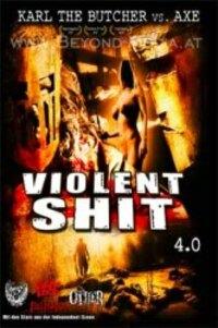 Bild Violent Shit 4.0 - Karl the Butcher vs Axe