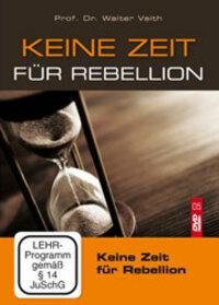 Bild Keine Zeit für Rebellion